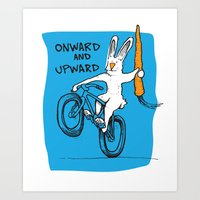 ONWARD AND UPWARD Art Print