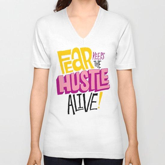 Fear keeps the Hustle Alive V-neck T-shirt