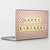 happy birthday Laptop & iPad Skins featuring Happy Birthday by happeemonkee