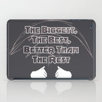 The Biggest, The Best, B… iPad Case