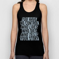 Who Lives, Who Dies, Who Tells Your Story #2 Unisex Tank Top