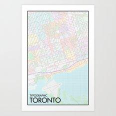 Typographic Toronto (Full Version) Art Print