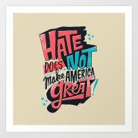 Hate Does Not Make Ameri… Art Print