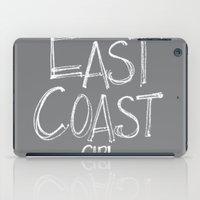 East Coast, Girl. iPad Case