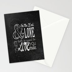 & In the end, the love you take; Lyric Quote. Stationery Cards