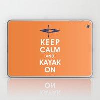 Keep Calm and Kayak On Laptop & iPad Skin