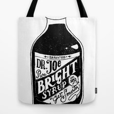 Don't Be Stupid Elixir Tote Bag