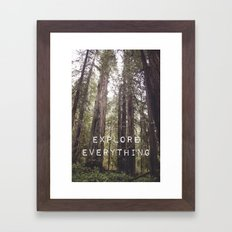EXPLORE EVERYTHING in the REDWOOD FOREST  Framed Art Print