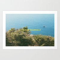 Live For Yourself Art Print