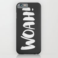 iPhone & iPod Case featuring WHOA! by alyissaj