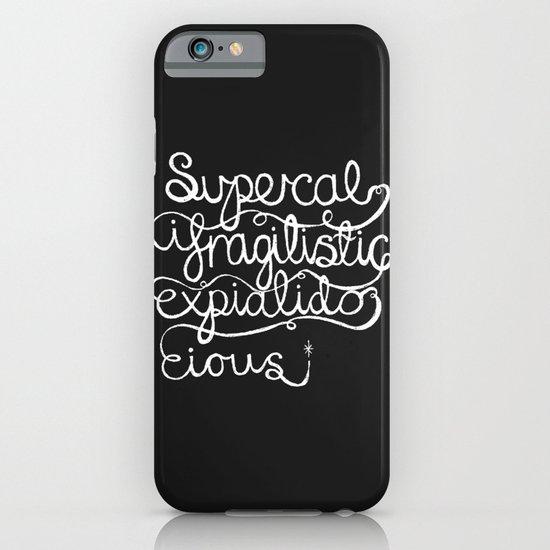 Supercalifragilisticexpialidocious iPhone & iPod Case