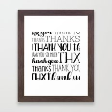 Thank Yous Framed Art Print