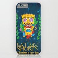 EAT MY SHORTS iPhone 6 Slim Case