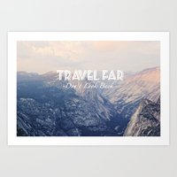 TRAVEL FAR to YOSEMITE  Art Print