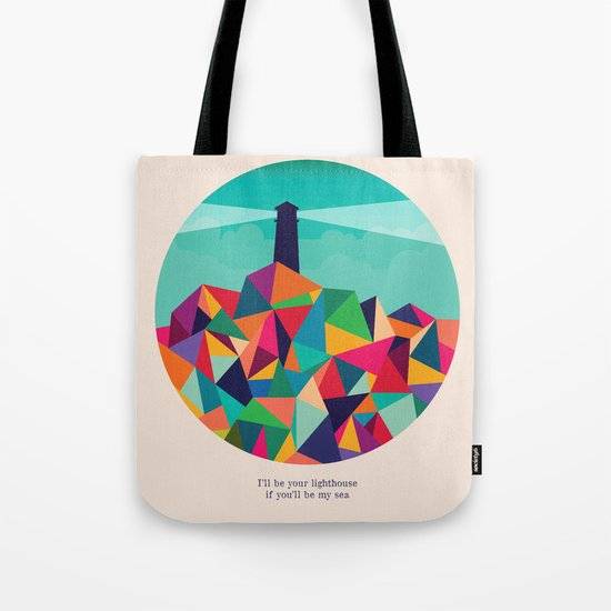 I'll be your lighthouse if you'll be my sea Tote Bag