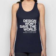 DESIGN WON'T SAVE THE WO… Unisex Tank Top