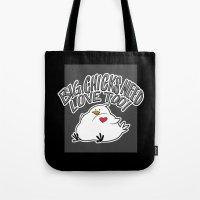 Big Chicks Need Love Too! Tote Bag