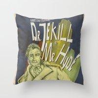 Dr. Jekyll & MrHyde Throw Pillow
