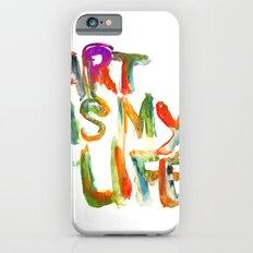 Art is my life Slim Case iPhone 6s