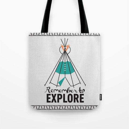 Please Remember to Explore Dear Tote Bag