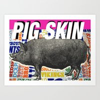 PIG SKIN Art Print