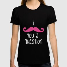 I Mustache You Womens Fitted Tee Black SMALL