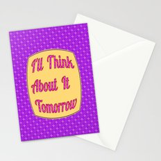 I'll Think About It Tomorrow Stationery Cards