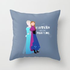 sisters before misters.. elsa and anna Throw Pillow