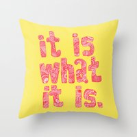 What It Is Yellow Throw Pillow