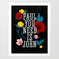 Paul You Need Is John Art Print