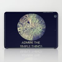 Admire The Simple Things iPad Case