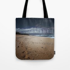 God Must Be An Artist Tote Bag