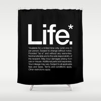 Life.* Available for a limited time only. Shower Curtain