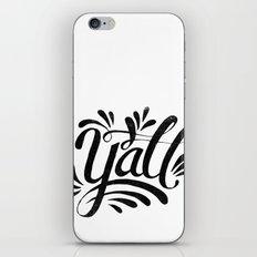 Y'ALL iPhone & iPod Skin