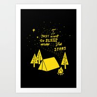 I Just Want To Sleep Under The Stars Art Print
