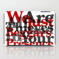 WE ARE ALL JUST THIEVES & BEGGARS IN YOUR (Matthew 15:27) iPad Case