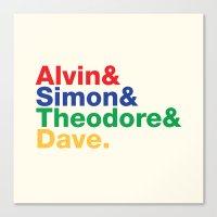 ALVIN&SIMON&THEODORE&DAVE. Canvas Print