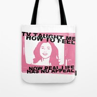 TV Taught Me How To Feel... Tote Bag