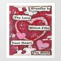 Breathe In The Love Art Print
