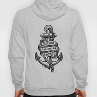 You Are My Anchor Hoody
