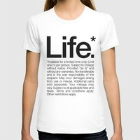 Life.* Available For A L… Womens Fitted Tee White SMALL