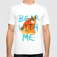 Bear With Me Mens Fitted Tee White SMALL