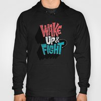 Wake Up And Fight Hoody