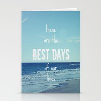 These Are The Best Days … Stationery Cards