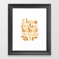 Throw Your Hands In The … Framed Art Print