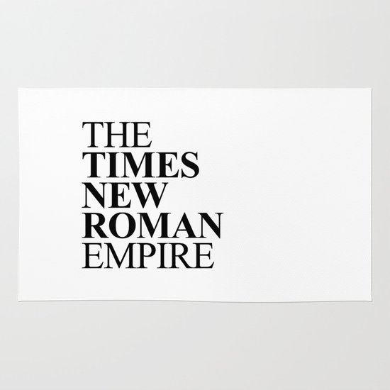 THE TIMES NEW ROMAN EMPIRE Area & Throw Rug
