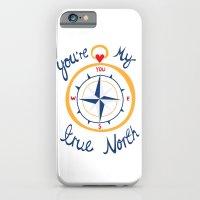 You're My True North iPhone 6 Slim Case