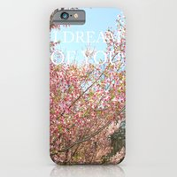 I DREAM OF YOU iPhone 6 Slim Case