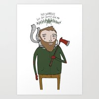 No Worries Woodsman Art Print
