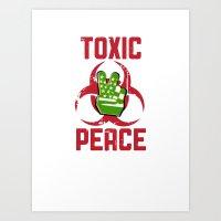 TOXIC PEACE Art Print